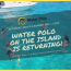 Water Polo On The Island Returns In 2019